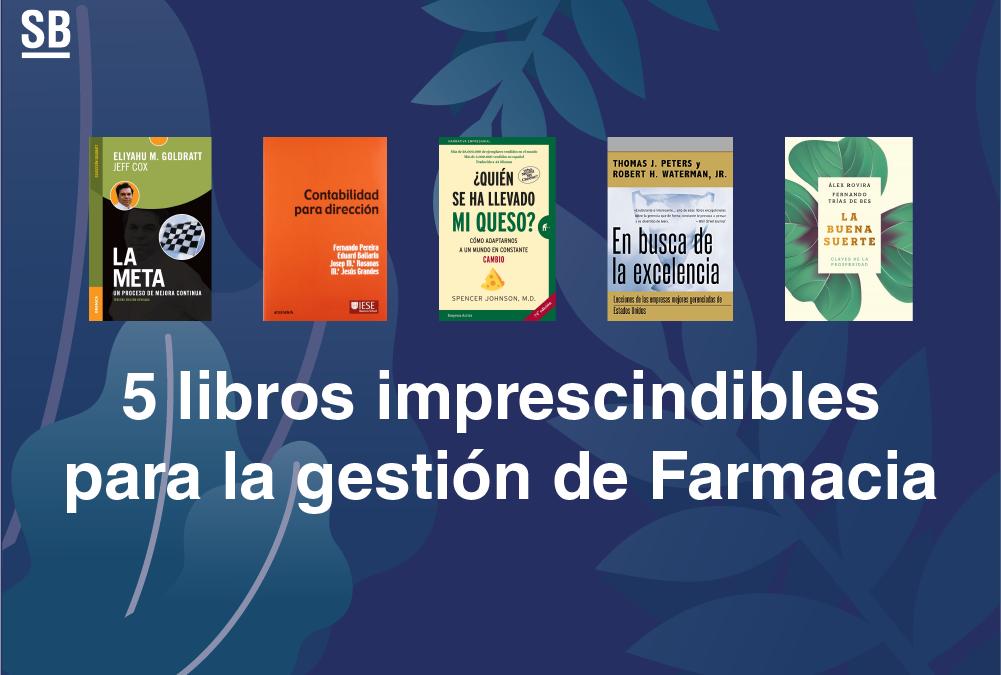 5 libros imprescindibles para la gestión de Farmacia