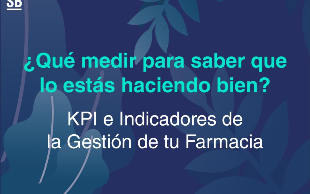 KPI e Indicadores de Gestión de Farmacia